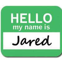 Jared Hello My Name Is Mouse Pad