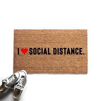 I Love Social Distancing Doormat