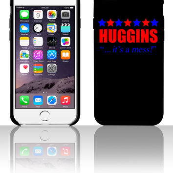 Marty Huggins It's A Mess The Campaign 5 5s 6 6plus phone cases