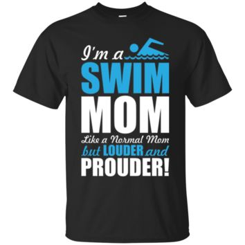 I'm A Swim Mom Louder And Prouder Cheer Team T-Shirt Hoodie