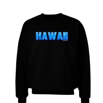 Hawaii Ocean Bubbles Adult Dark Sweatshirt by TooLoud