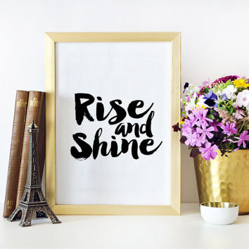 Morning Print Printable Art Rise And Shine Bedroom Decor Home Sign Quote Prints Inspirational Quote Bedroom Wall Art Black And White