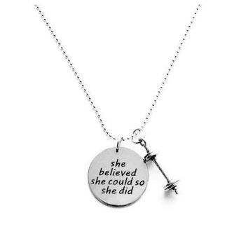 She Believed She Could So She Did Barbell Necklace