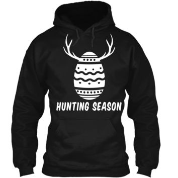 Hunting Season Cute Easter T-Shirt With Easter Egg Antlers Pullover Hoodie 8 oz
