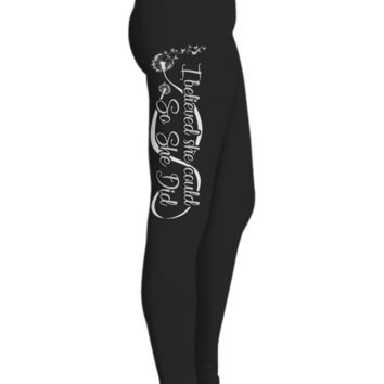 Dandelion Printed Yoga Leggings for Women, I Believed She Could So She Did, Gifts for Mom, Black Workout Pants, Ultra Soft Premium High Waisted Sports Pants