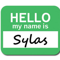 Sylas Hello My Name Is Mouse Pad