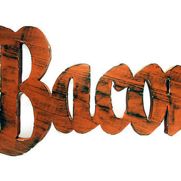 Wooden Bacon Sign in  Brick Pine Wood Sign Wall Decor Rustic Americana Cottage Country Kitchen Chic