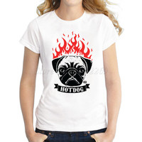 New fashion Pug on Fire Hot Dog women t-shirt Hot Pug funny printed lady tops short sleeve casual novelty tee