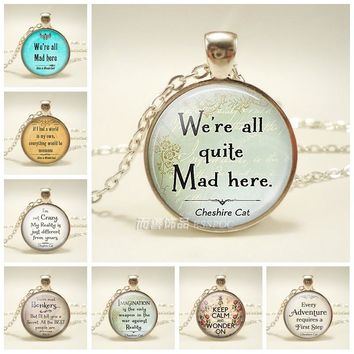 We're All Quite Mad Here Cheshire Cat Quote Pendant Alice In Wonderland Jewelry Quote Glass Dome Fashion Accessories Jewelry