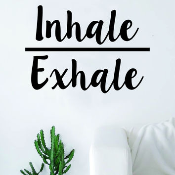Inhale Exhale Quote Decal Sticker Wall Vinyl Art Decor Namaste Yoga Mandala Om Meditate Zen Buddha Lotus