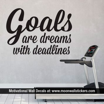 Goals are Dreams with Deadlines - Moon Wall Stickers