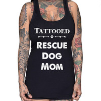 TATTOOED RESCUE DOG MOM RACER BACK