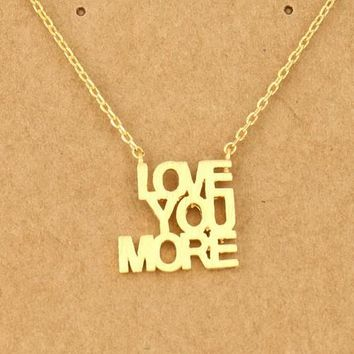 Love you more Letter Pendant Necklace