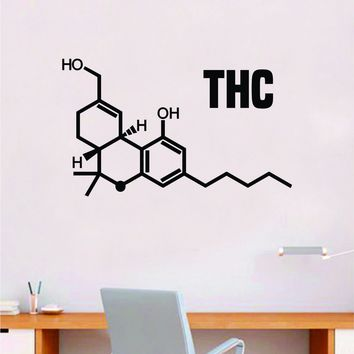 THC Molecule Quote Decal Sticker Wall Vinyl Art Home Room Decor Teacher School Classroom Work Job Smart Learn Chemist Science