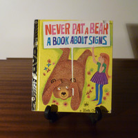 """Vintage 1972 Book """"Never Pat a Bear - A Book About Signs"""" - A little Golden Book / Retro kid's book / Golden Press Library"""