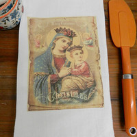 Christian Christmas Tea Towel Virgin Mary Blessed Mother Jesus Kitchen Flour Sack Towel Hostess Gift