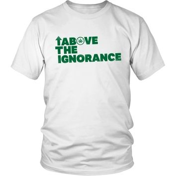 Above the Ignorance - Unisex Tee