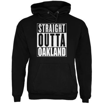Straight Outta Oakland Black Adult Hoodie