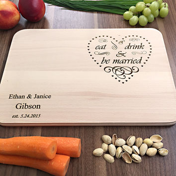 Eat Drink & Be Married - Personalized Cutting Board