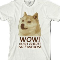 Wow! Such Shirt! So Fashion!-Unisex White T-Shirt