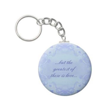Love Quote Keychain from Zazzle.com