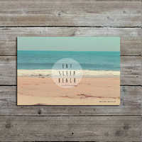 "PRINTABLE Beach Photograph yand Typography Print, ""Eat, Sleep, Beach"", Instant Digital Download"