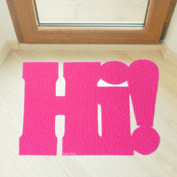 Hi! floor mat. Cool and funny doormat. Decor your home. Welcome