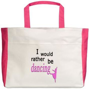 Rather Be Dancing Beach Tote