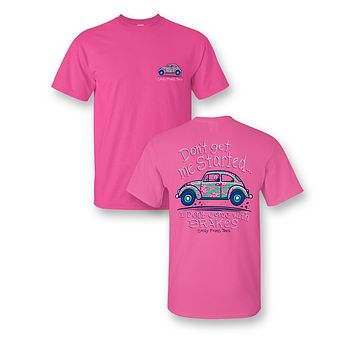 Sassy Frass Don't Get Me Started I Don't Come with Brakes Car Comfort Colors Bright Girlie T Shirt