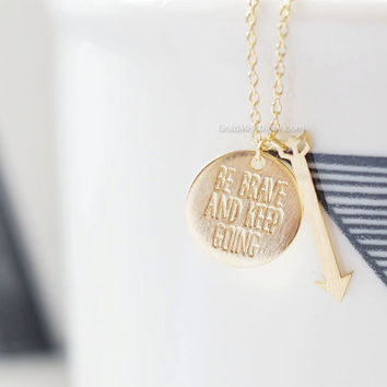 be brave and keep going necklace, arrow necklace Gold, keep going necklace, bridesmaid necklace, best friend necklace, couple necklace