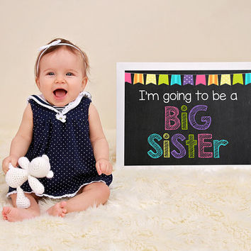 Big Sister Chalkboard Printable, Im going to be a Big Sister, Baby 2 Pregnancy Announcement, Photo Prop, Instant Download JPEG Printable