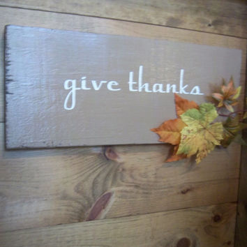 Thanksgiving Sign-Fall Sign-Autumn Sign-Give Thanks-Rustic Sign-Wood Sign-Rustic Home Decor-Wall Hanging-Housewares-Primitive Sign