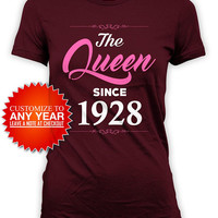 Funny Birthday Shirt 90th Birthday Gift Ideas For Her B Day T Shirt Custom Year Personalized The Queen Since 1928 Birthday Ladies Tee -BG576