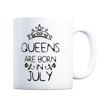 July Birthday Gift Queens Are Born 11 oz Coffee Mug Ceramic Coffee and Tea Cup