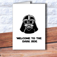Funny Birthday Card Darth Vader card Instant Download Star Wars Birthday Card Welcome to the dark side card Darth Vader DIY greeting cards