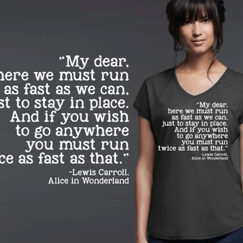 My Dear Here We Must Run T-shirt | Alice In Wonderland