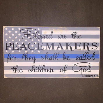 Large Thin Blue Line, Blessed are the Peacemakers, Law Enforcement gift, Police gift, Wood sign, Wedding, Wooden, Cop gift, Simply Fontastic