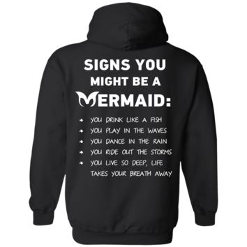 Signs You Might Be A Mermaid Pullover Hoodie 8 oz.
