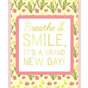 Breathe and Smile   -   vertical print