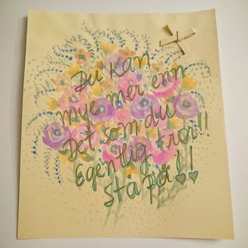 Watercolor Floral Poster With Encouraging Words in Norwegian