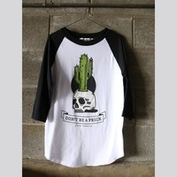 Don't Be A Prick Raglan Tee - Gypsy Warrior