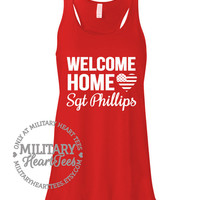 Welcome Home Custom Racerback Tank, Military homecoming, Army, Air Force, Marines, Navy, Military Wife, Fiance, Girlfriend, Workout