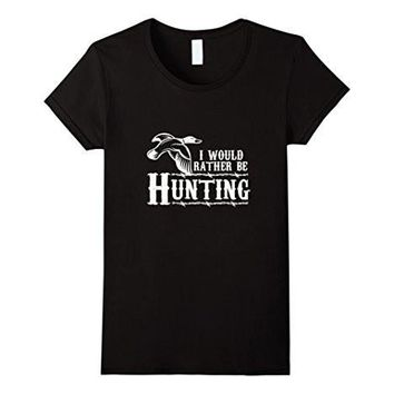I Would Rather Be Hunting   Duck Hunter Shirt