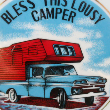Vintage Mid Century Collectible Plate / Bless This Lousy Camper