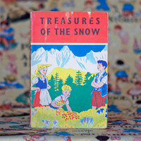 Treasures of the Snow - Vintage Children's Christian Classic 1960s Book A Story of Switzerland Paperback Chapter Book