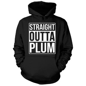 Straight Outta Plum City. Cool Gift - Hoodie