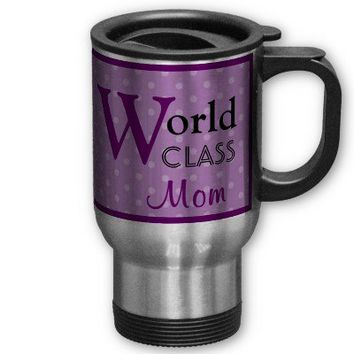 World Class Mom Love You Purple Polka Dots Coffee Travel Mug - Customizable