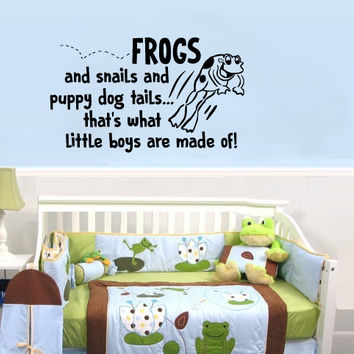 Frogs and Snails and Puppy Dog Tails That's What Little Boys Are Made Of Wall Decal Sticker