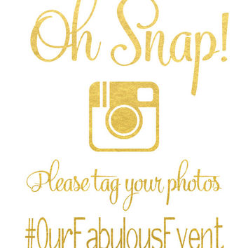 Gold Foil Instagram Wedding Sign Real Print Oh Snap