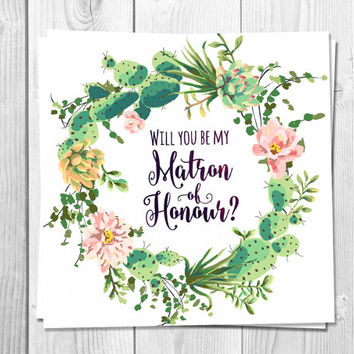 Will You Be My Matron of honor card, Printable Wedding, Cactus, Succulent Wreath,  Bohemian Wedding, Floral Greeting Card, Bridesmaid Wreath